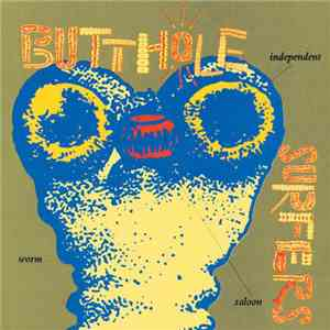 Butthole Surfers - Independent Worm Saloon download free