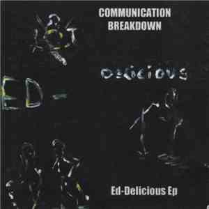 Communication Breakdown - Ed-Delicious download free