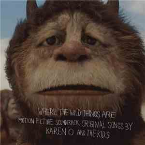 Karen O And The Kids - Where The Wild Things Are Motion Picture Soundtrack download free