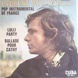 Laurent Petitgirard, Pop Instrumental De France - Lulli Party / Ballade Pour Cathy download free