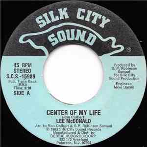 Lee McDonald - Center Of My Life / I Still Believe In Love download free