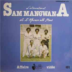 L'International Sam Mangwana Et L'African All Stars - Affaire Video download free