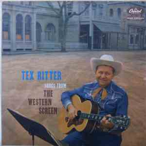 Tex Ritter - Songs From The Western Screen download free