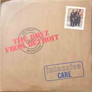 The Boyz From Detroit - Intensive Care download free