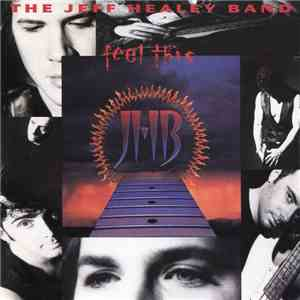 The Jeff Healey Band - Feel This download free