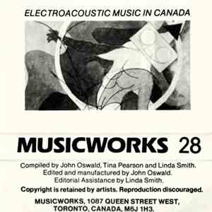 Various - Musicworks 28: Electroacoustic Music In Canada download free