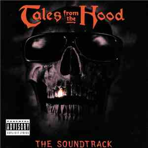 Various - Tales From The Hood (The Soundtrack) download free