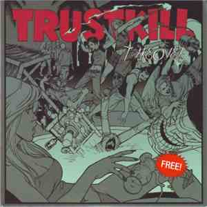 Various - Trustkill Takeover download free