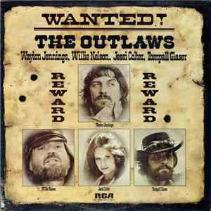 Waylon Jennings, Willie Nelson, Jessi Colter, Tompall Glaser - Wanted! The Outlaws download free